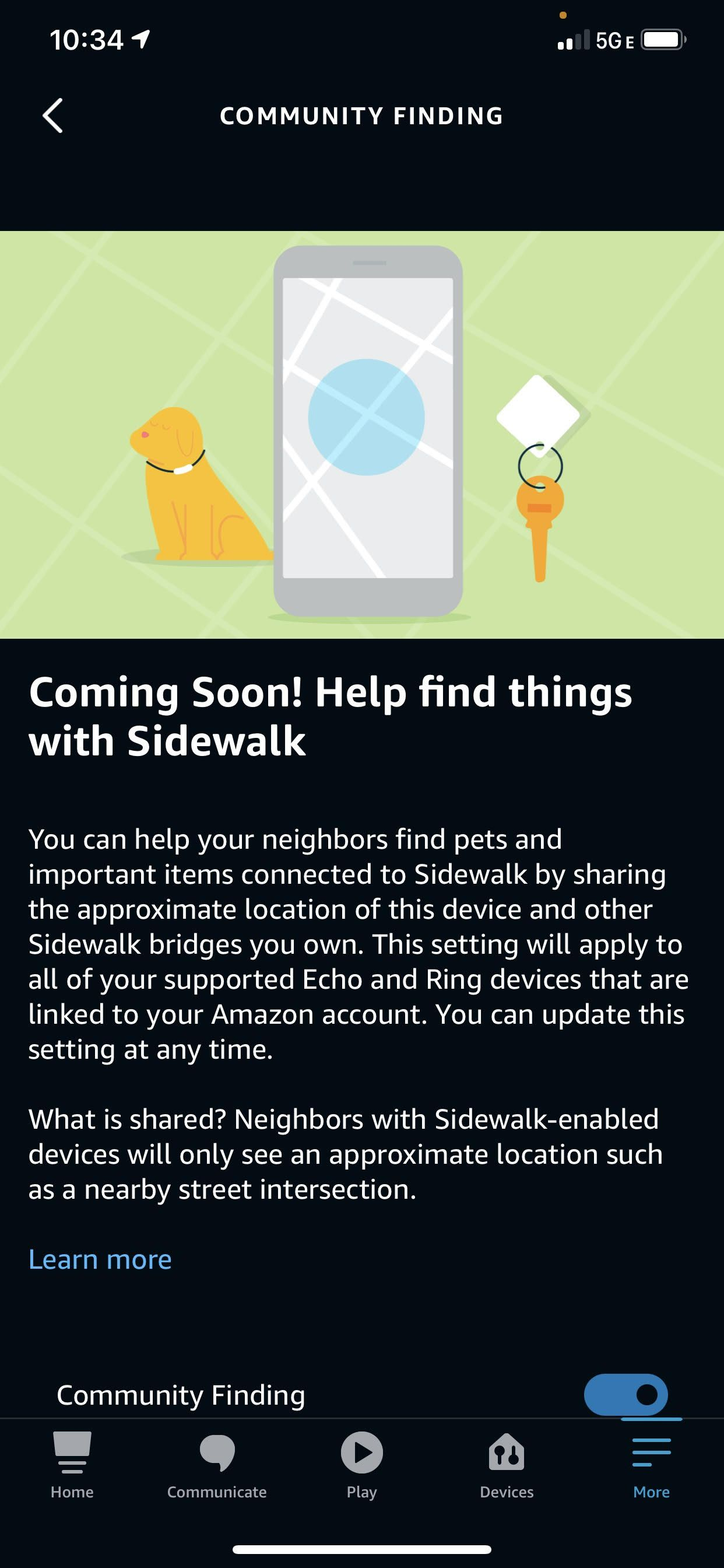 Community finding is part Sidewalk. It shares an approximate location so users can find lost things.