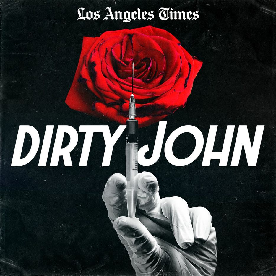 The L.A. Times and Wondery's Dirty John is a six-part podcast series. It's the twisted story of Debra Newell Stewart, a divorce  in Los Angeles who meets the too-good-to-be-true John Meehan on a dating site.