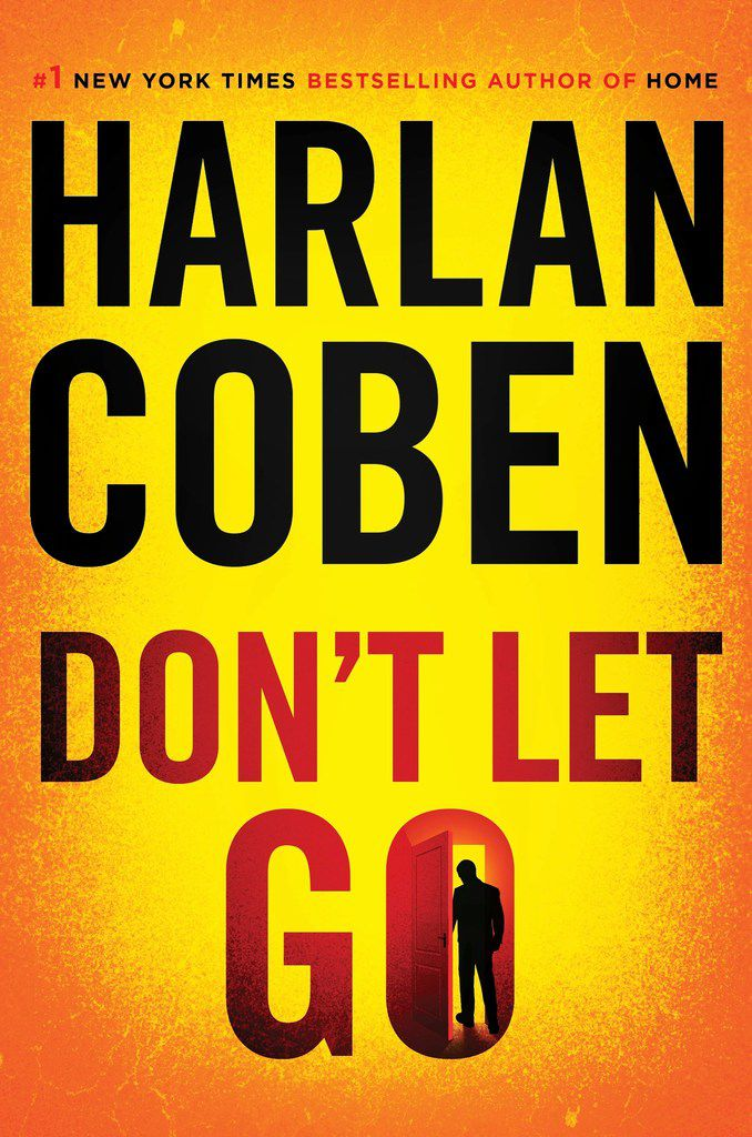 Don't Let Go,  by Harlan Coben.