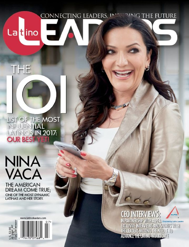 Nina Vaca, founder and CEO of Dallas-based Pinnacle Group, is featured on the current edition of Latino Leadership Magazine as one of the nation's 101 most influential hispanics.
