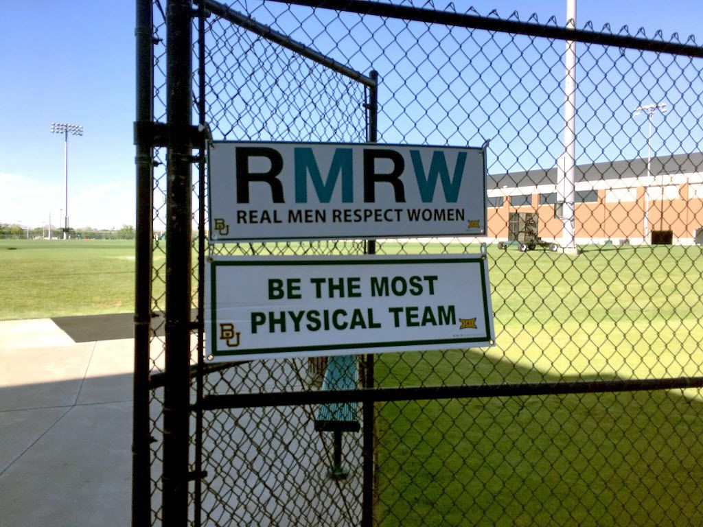 "A sign at the entrance to the football practice field at Baylor University reminded players during spring practice that ""Real Men Respect Women,"" Feb. 25, 2016, in Waco, Texas. (Shehan Jeyarajah/Special to The Dallas Morning News)"