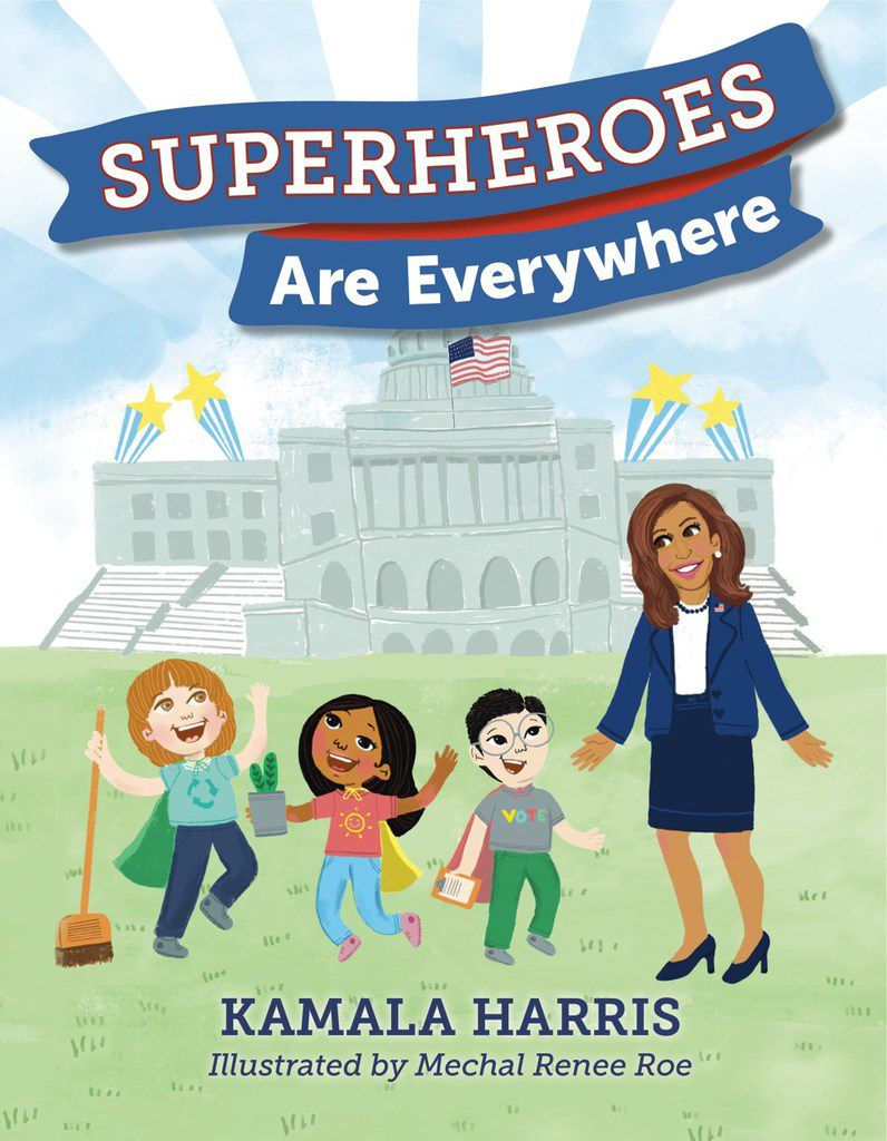 Superheroes are Everywhere by Sen. Kamala Harris reads like a thinly veiled campaign brochure.