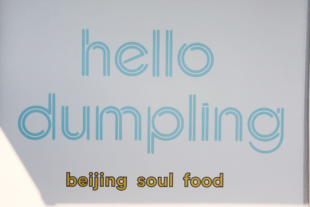This sign greets customers at Hello Dumpling in Dallas.