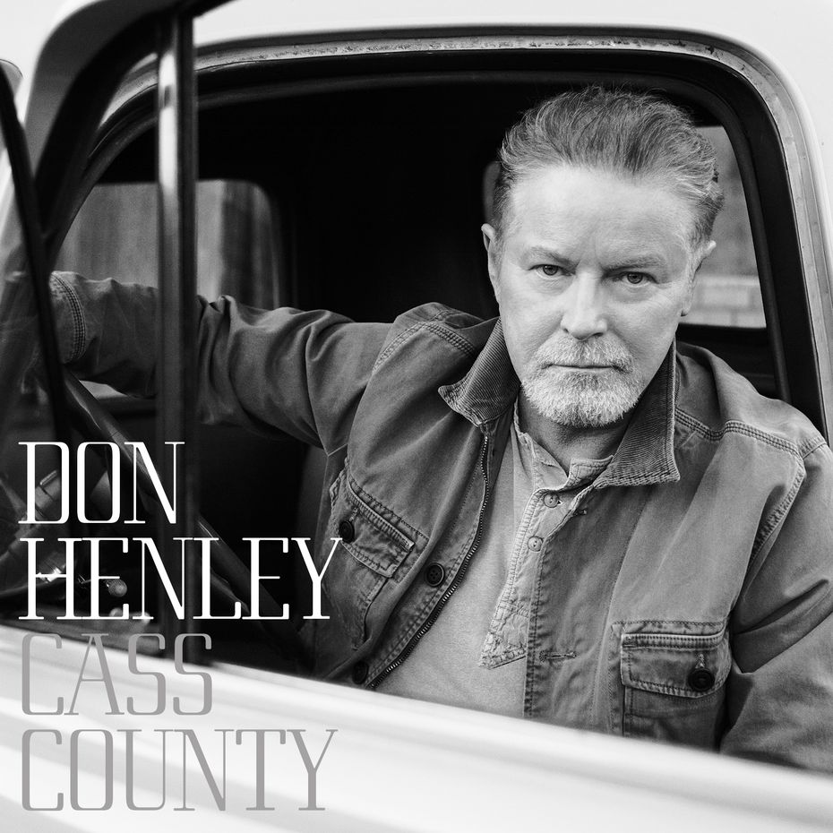 Listen to these songs from Don Henley's 'Cass County' now