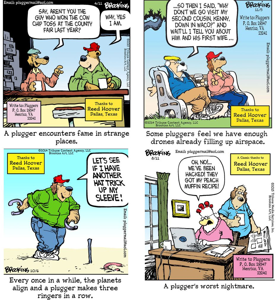 Just a few of the hundreds of Pluggers cartoons submitted by Reed Hoover of Dallas