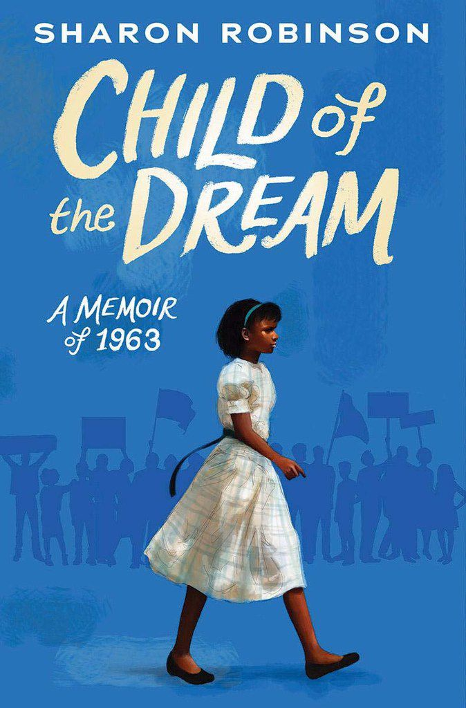 Sharon Robinson wrote Child of a Dream: A Memoir of 1963 about the struggles she faced as a black teen in a  mostly white school during that time.