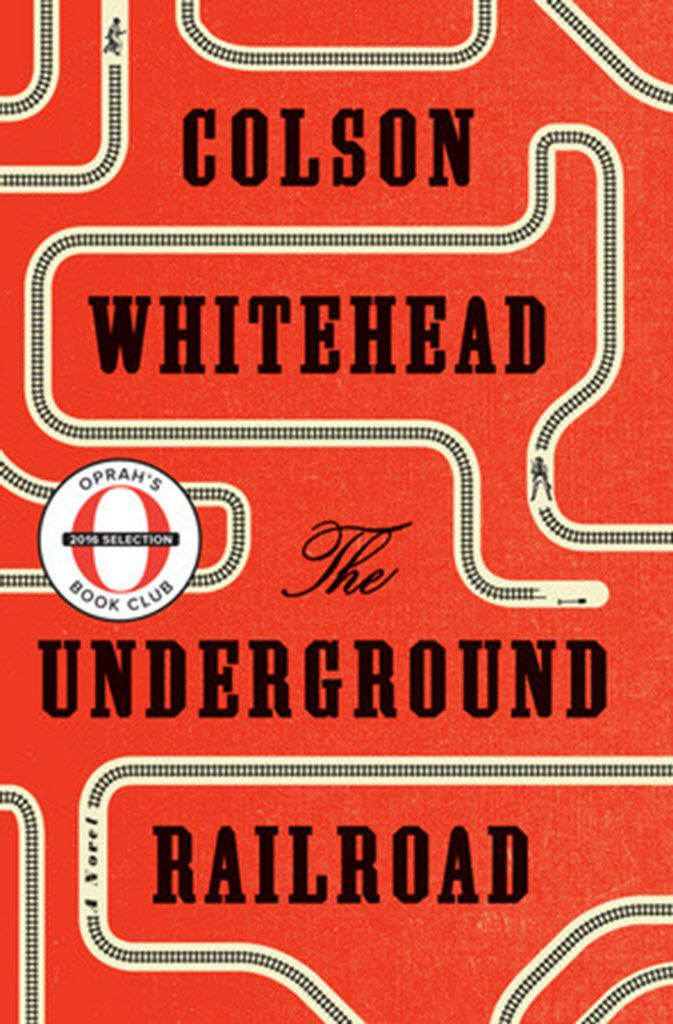 """""""The Underground Railroad"""" by Colson Whitehead; Doubleday (306 pages, $26.95) (Doubleday)"""