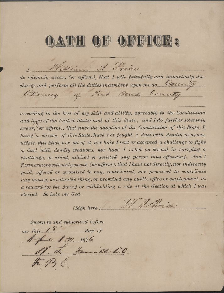 William Price signed an oath of office for the Fort Bend County district attorney in 1876.