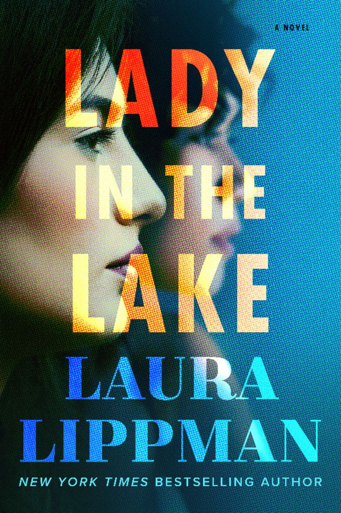 Lady in the Lake by Laura Lippman follows a journalist's search for the truth in the slaying of a black woman in 1960s Baltimore.