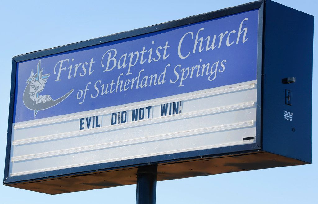 """The church sign at Sutherland Springs Baptist Church expresses the sentiment """"Evil did not win"""" in Sutherland Spring, Texas, photographed on Friday, November 2, 2018. November 5 is the one-year anniversary of the attack at the church, where 26 people were killed by a lone gunman at a Sunday morning worship service."""