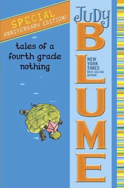 """Tales of a Fourth Grade Nothing,"" by Judy Blume"