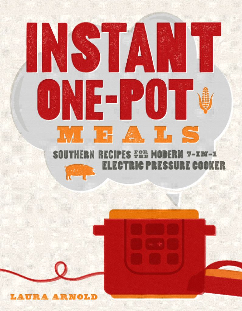 'Instant One-Pot Meals' by Laura Arnold INSTANTPOT