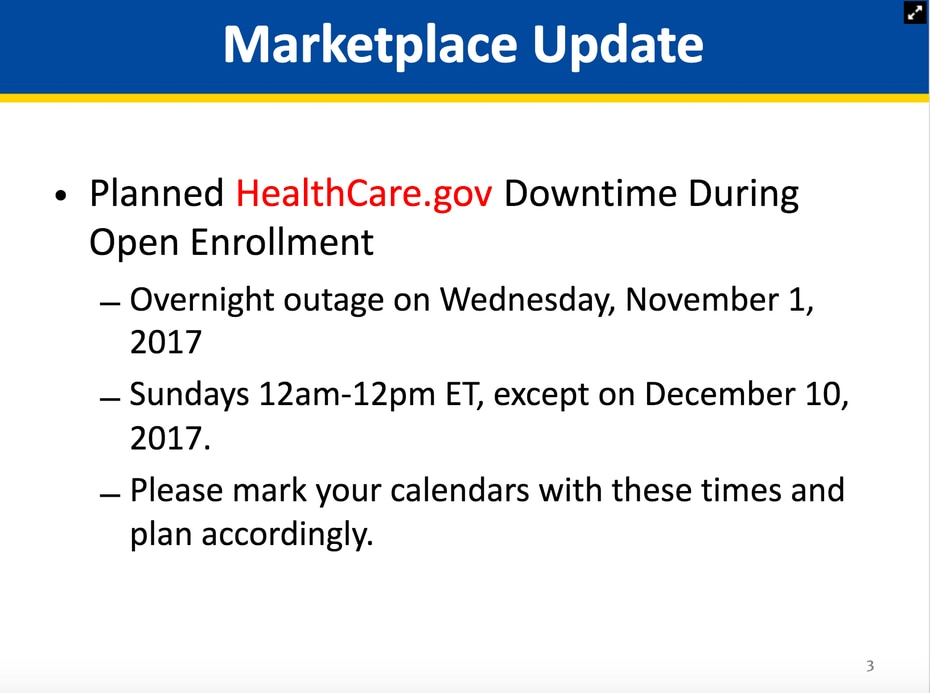 Screenshot from a Sept. 22 presentation to navigators about website outages to anticipate during 2017-18 open enrollment