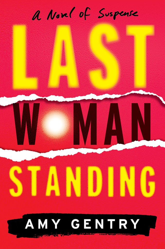 Amy Gentry's Last Woman Standing reverberates with themes tied to the #MeToo movement.