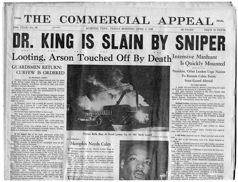 Rev. Martin Luther King Jr. was shot in in Memphis, TN., where he had gone to support striking sanitation workers.