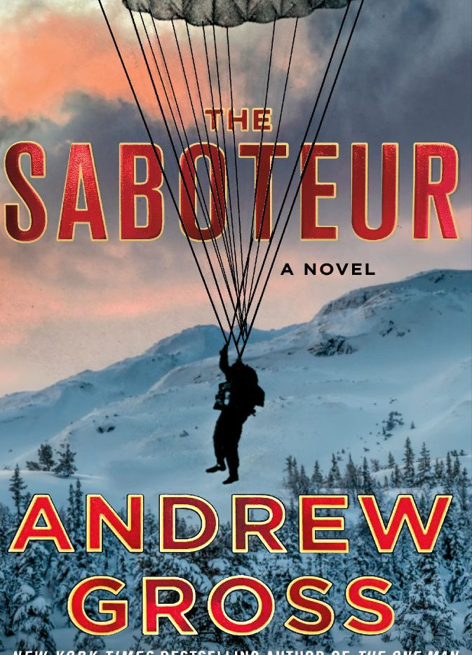 The Saboteur, by Andrew Gross