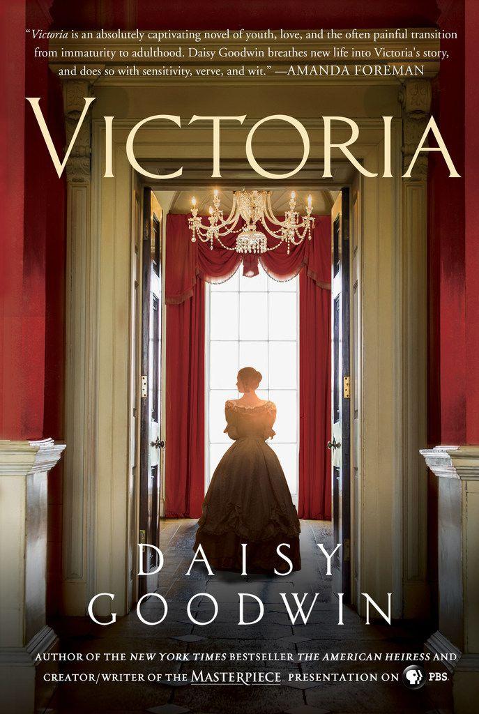 Victoria, by Daisy Goodwin