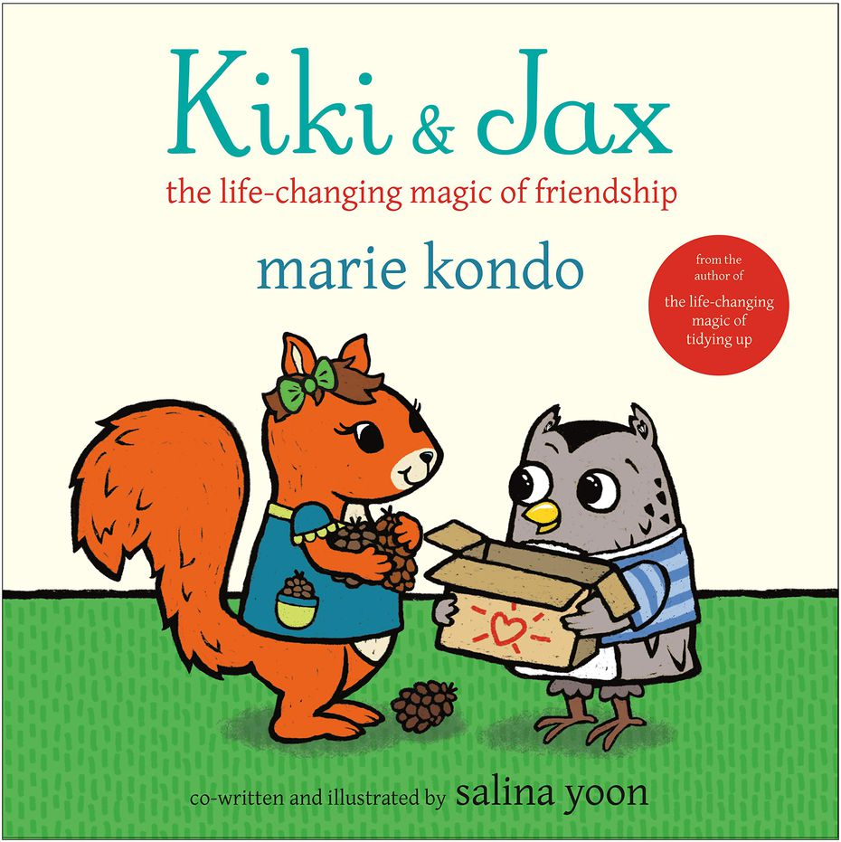 """""""Kiki & Jax: The Life-Changing Magic of Friendship"""" is a picture book that tells the story of two best friends: Kiki (a squirrel), who enjoys collecting, and Jax (an owl), who likes sorting."""