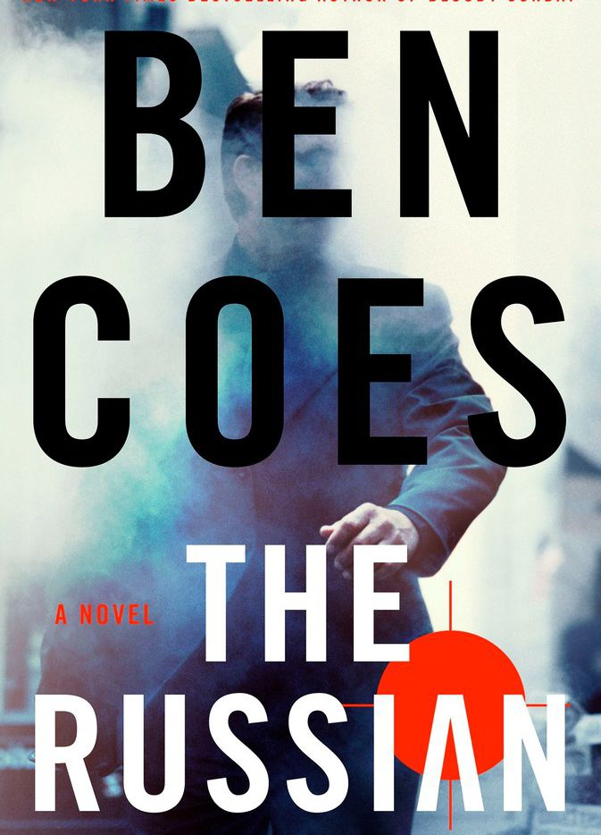 Absurdities abound in The Russian, a novel by Ben Coes.