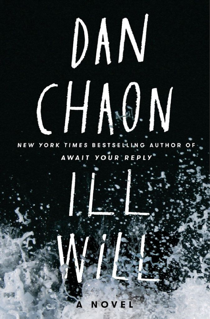 Ill Will, by Dan Chaon