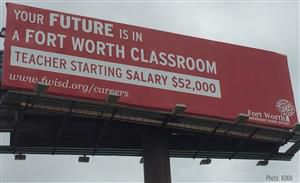 A photo of one of the billboards Fort Worth ISD is using in the hopes of recruiting Oklahoma teachers to Texas.