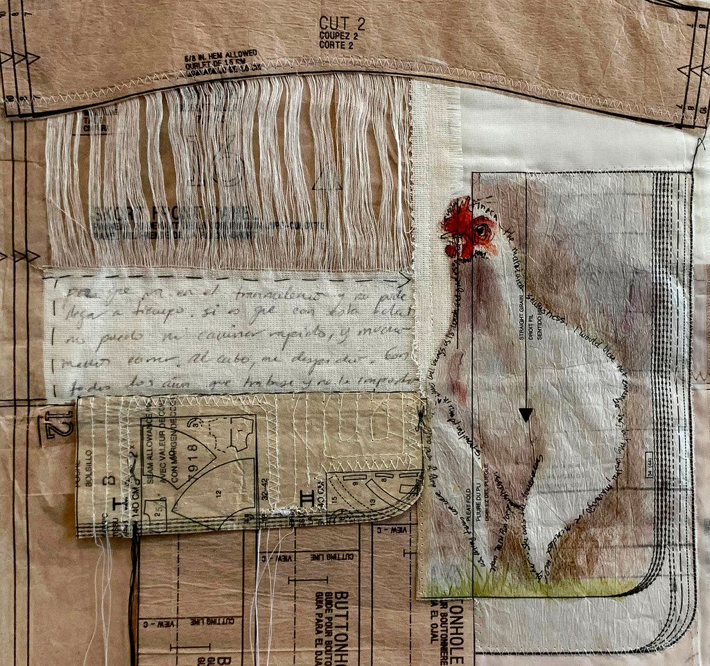 In Ivonne Acero's 2018 mixed-media piece Tinaca, the Seamstress, words form the outline of a chicken. The chickens in her works represent the seamstresses Acero grew up with, and the writings in the piece recount her memories of growing up inside a clothing factory.