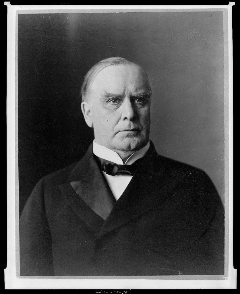 25th President, William McKinley, in force from 1897-1901