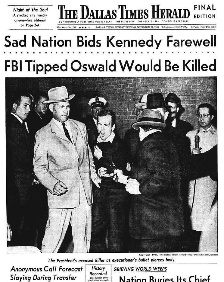 The Dallas Times Herald front page on November 25, 1963 carried the famous Bob Jackson photo of Jack Ruby shooting Lee Harvey Oswald.