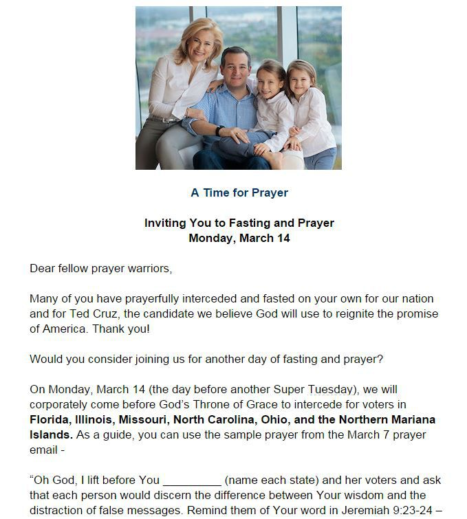 A Cruz campaign email urges prayer and fasting in advance of Tuesday's primaries.