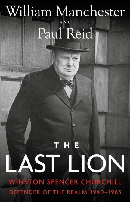 Book review: 'The Last Lion: Winston Spencer Churchill