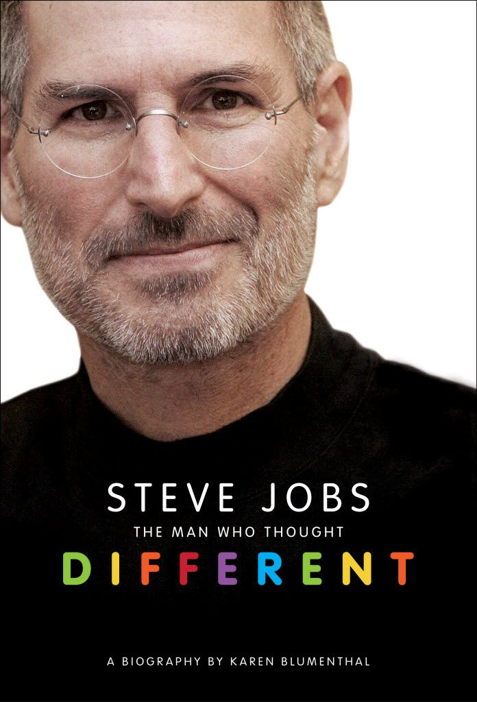 Steve Jobs: The Man Who Thought Different, by Dallasite Karen Blumenthal