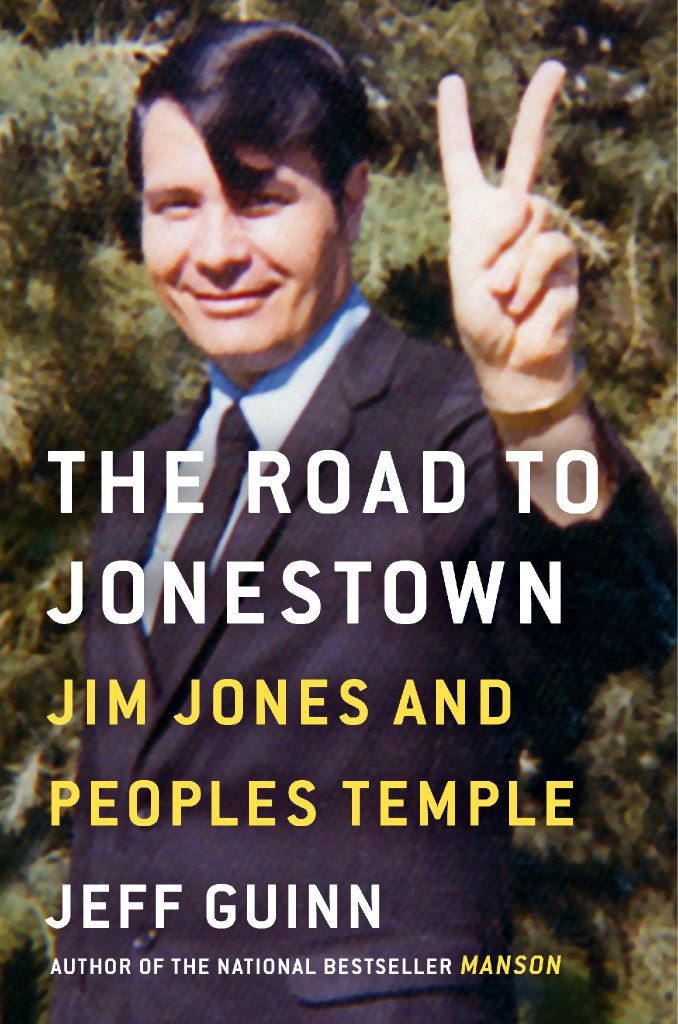 """The Road to Jonestown,"" by Jeff Guinn"