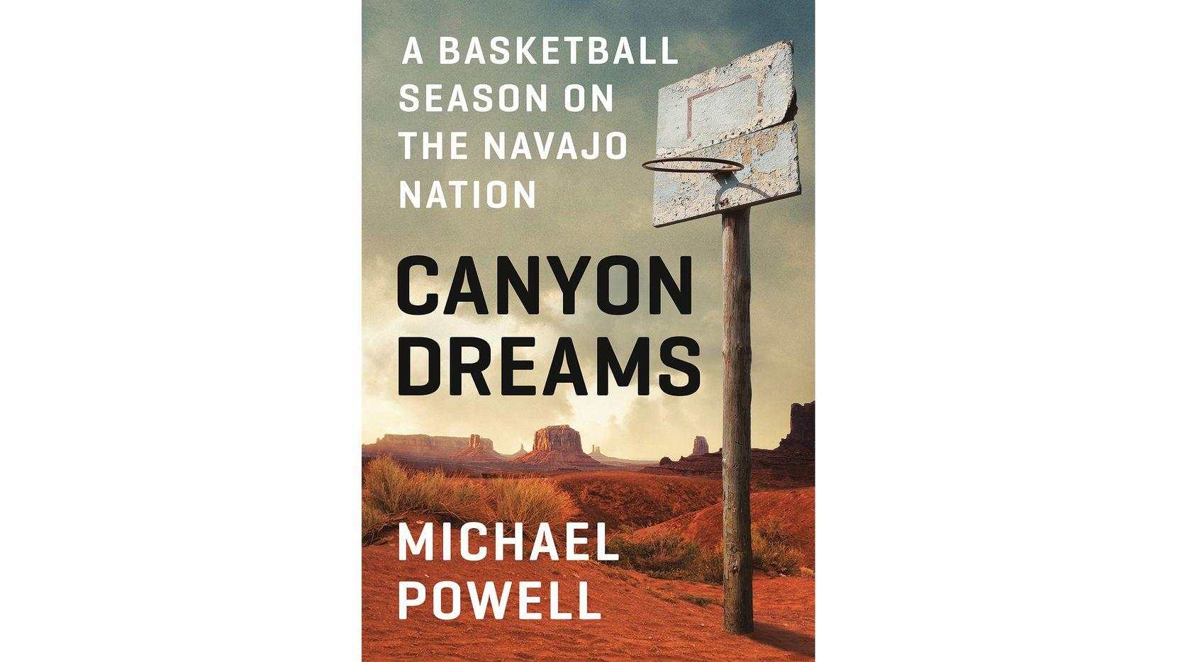 """Canyon Dreams: A Basketball Season on the Navajo Nation"" follows an American Indian team in northern Arizona."