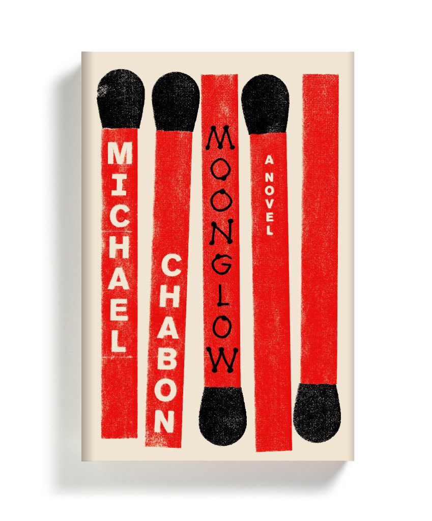 Moonglow, by Michael Chabon