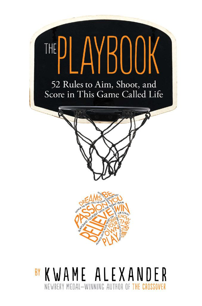 Kwame Alexander's newest book, The Playbook: 52 Rules to Aim, Shoot, and Score in this Game Called Life offers motivational rules and advice through the lens of sports. Alexander will speak about the book at Arts & Letters Live at the Dallas Museum of Art June 10.