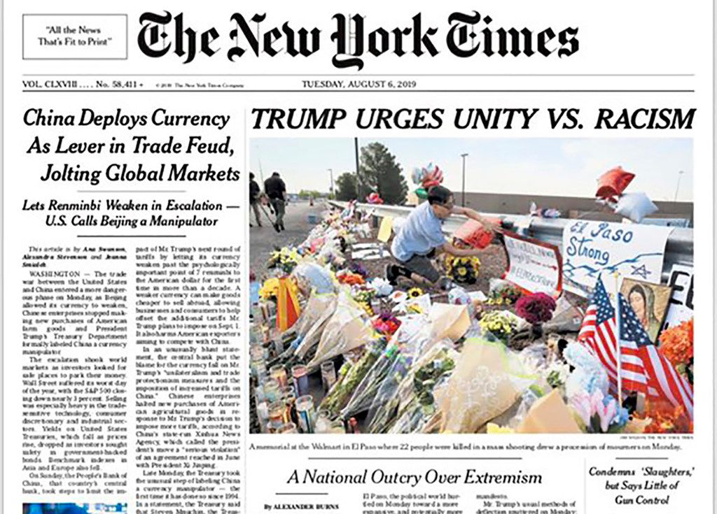 """This image shows a tweeted version of The New York Times front page for Tuesday, Aug. 6, 2019, with a headline that reads: """"TRUMP URGES UNITY VS. RACISM."""" The headline, in the paper's first edition, caused an outcry that triggered a new debate over how such tragedies should be covered."""