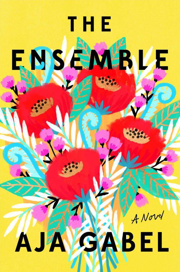 The Ensemble, by Aja Gabel.