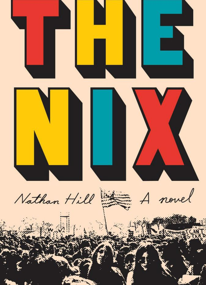 The Nix, by Nathan Hill
