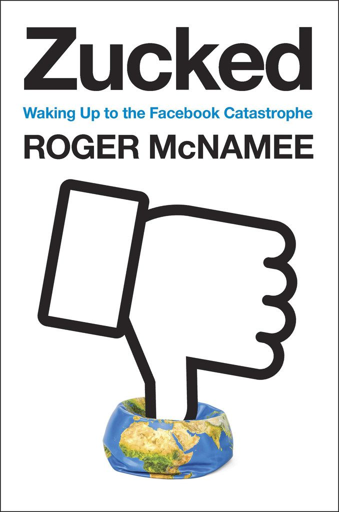 Zucked: Waking Up to the Facebook Catastrophe marks an about-face for Roger McNamee, who was once an ardent supporter of the company.