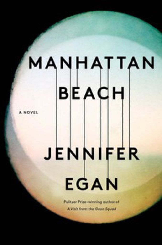 Manhattan Beach, by Jennifer Egan
