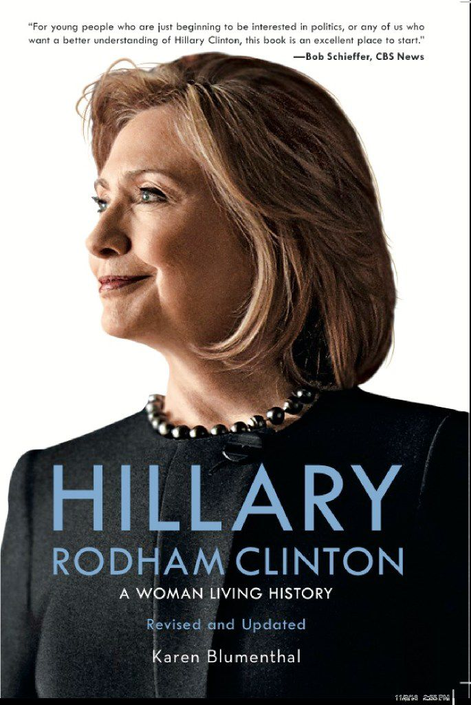 The cover of 'Hillary Rodham Clinton, A Woman Living History,' revised and updated by Karen Blumenthal