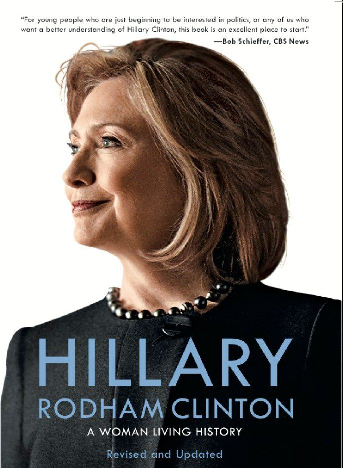 The cover of 'Hillary Rodham Clinton, A Woman Living History,' revised and updated by Karen Blumenthal.
