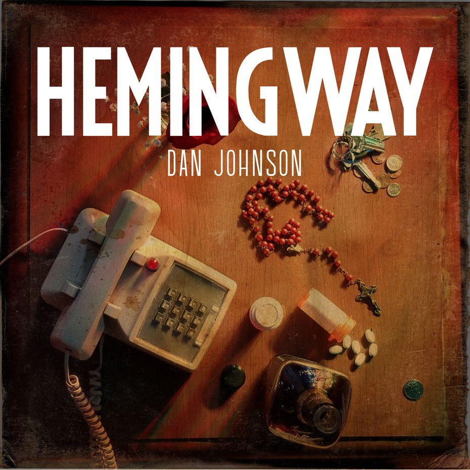 Hemingway, a concept album and book by Fort Worth musician Dan Johnson, comes out July 27 on State Fair Records.