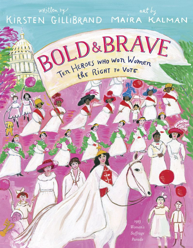 Sen. Kirsten Gillibrand's Bold & Brave: Ten Heroes Who Won Women the Right to Vote may go right over the heads of its intended preschool audience, with subject matter that's better suited to middle school- or even high school-age kids.