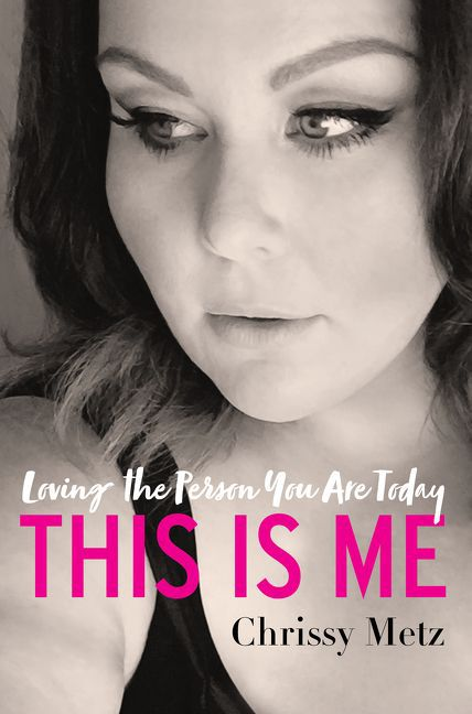 This Is Me, by Chrissy Metz (HarperCollins)