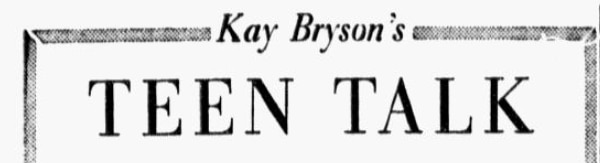 """The header for """"Teen Talk,"""" the second iteration of the News' advice column."""