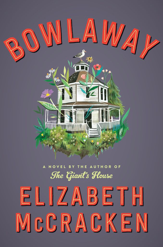 Elizabeth McCracken's Bowlaway wobbles, like a knocked pin, between comedy and tragedy.
