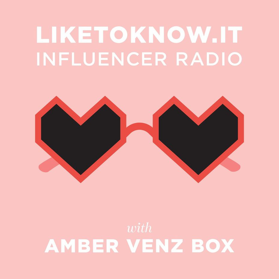 Amber Venz Box, founder of Dallas-based RewardStyle has a new podcast called LiketoKnow.it Influencer Radio.