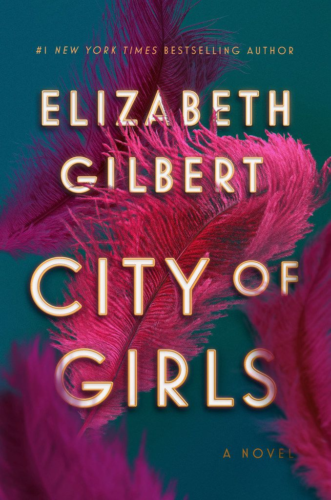 City of Girls is the third novel from Eat, Pray, Love author Elizabeth Gilbert.
