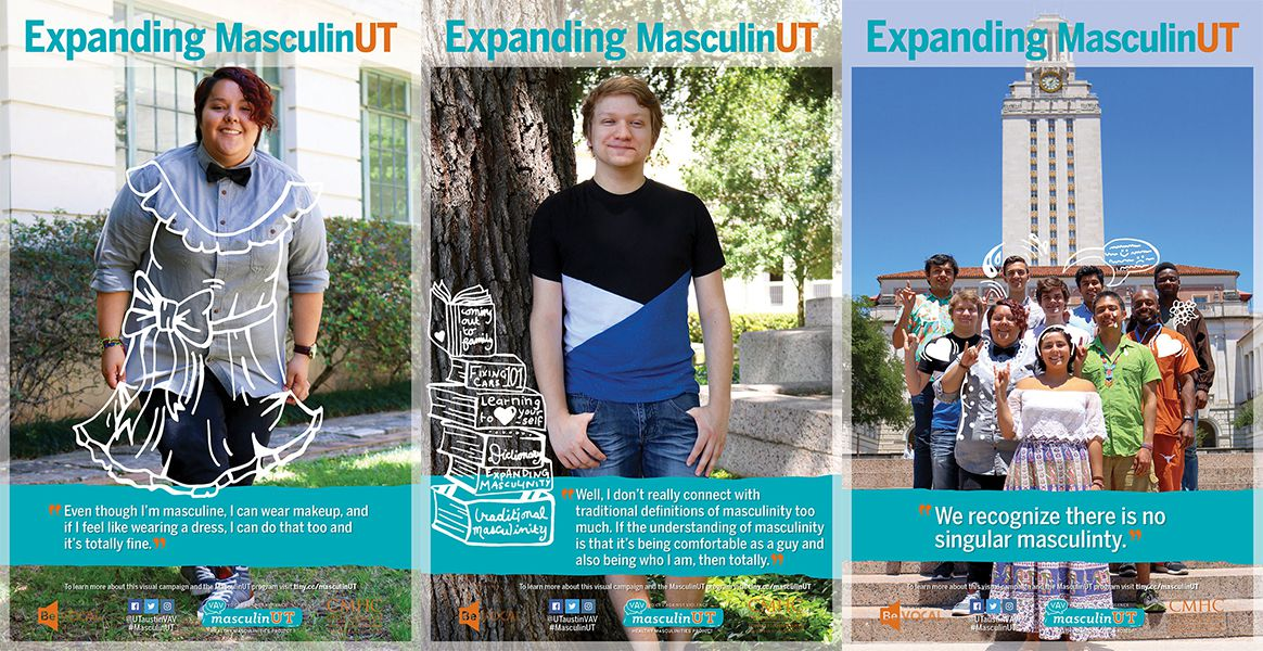 MasculinUT has a poster campaign featuring different students' perspective on masculinity.